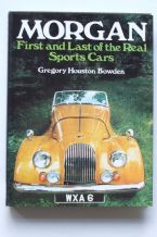 Morgan First & Last Of The Real Sports Cars (Houston 1974)softback